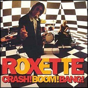 Roxette - Crash! Boom Bang! (1994)
