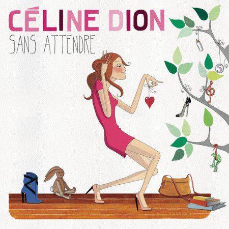Celine Dion - Sans Attendre (2012)