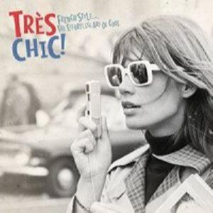 Tres chic - French style, the effortless art of cool (2014)