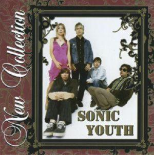 New Collection - Sonic Youth