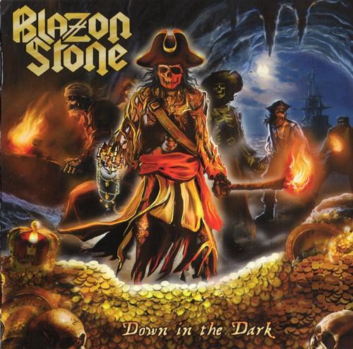 Blazon Stone - Down In The Dark (2017)