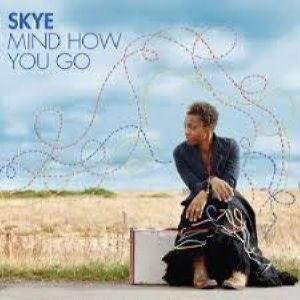 Skye (Ex-Morcheeba) - Mind How You Go