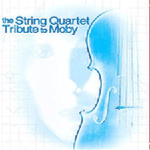 Moby - The String Quartet Tribute