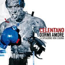 Adriano Celentano - Dormi Amore La Situazione Non È Buona (2007) (digipak)