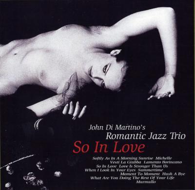 John Di Martino's Romantic Jazz Trio - So in Love (2005)