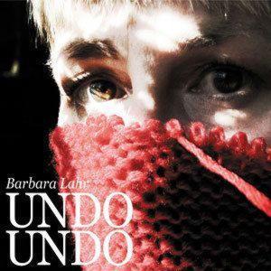 Lahr Barbara (De-Phazz) - Undo Undo