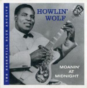 Wolf Howlin - Moanin At Midnight