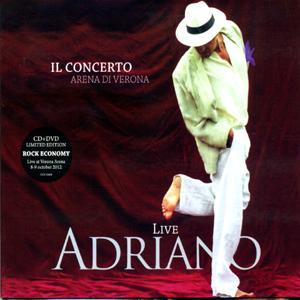 Adriano Celentano - Adriano Live - Il Concerto - Arena Di Verona (CD+DVD, Digipak)
