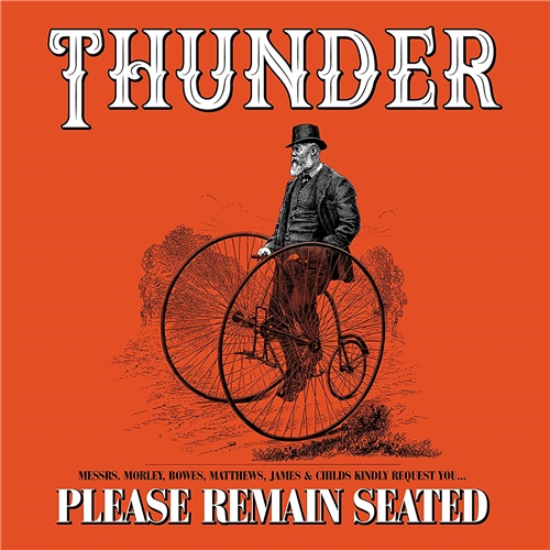 Thunder — Please Remain Seated (2 cd) (2019)