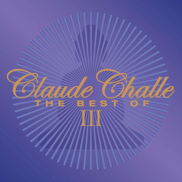 Сборник - Claude Challe  —  The Best Of III (2CD, 2017)