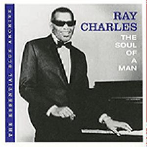 Ray Charles - The Soul Of A Man