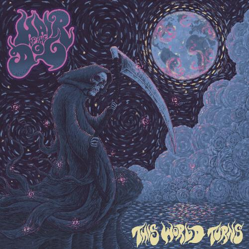 Hair Of The Dog - This World Turns (2017)