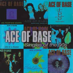 Ace Of Base - Best of. Singles Of The 90s