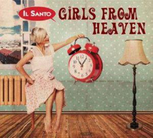 Il Santo - Girls from heaven (2013)