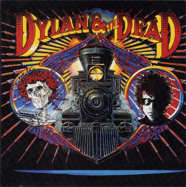 Bob Dylan & Grateful Dead - Dylan & The Dead (1989)
