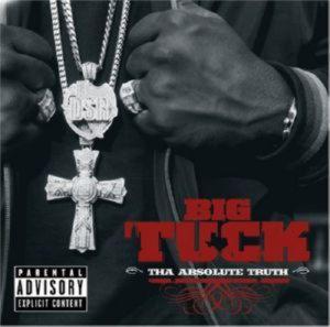 BIG TUCK - THA ABSOLUTE TRUTH