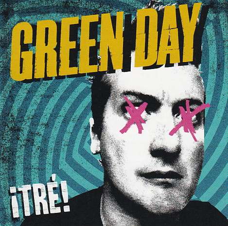 GREEN DAY - ¡Tre! (2012)