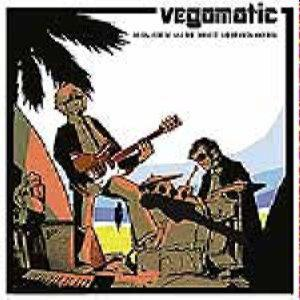 Vegomatic - Surfin, Robots And The Correct Use Of Rock And Roll