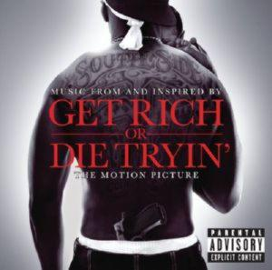 50 Cent - The Original Motion Picture Soundtrack  —  Get Rich Or D