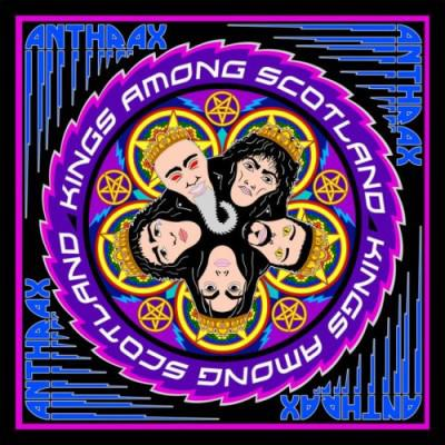 Anthrax - Kings Among Scotland (2CD, 2018)