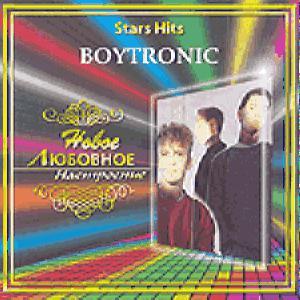 Star Hits: Boytronic - Новое Любовное Настроение