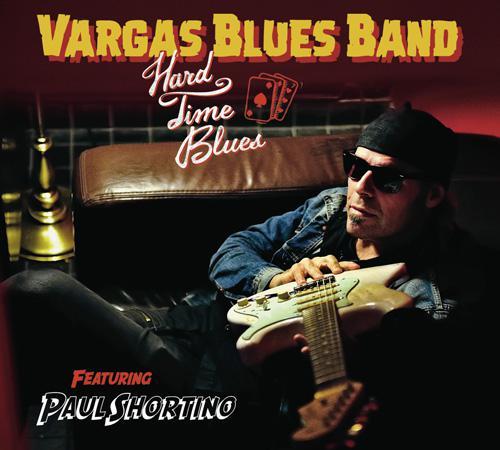 Vargas Blues Band - Hard Time Blues (2016)