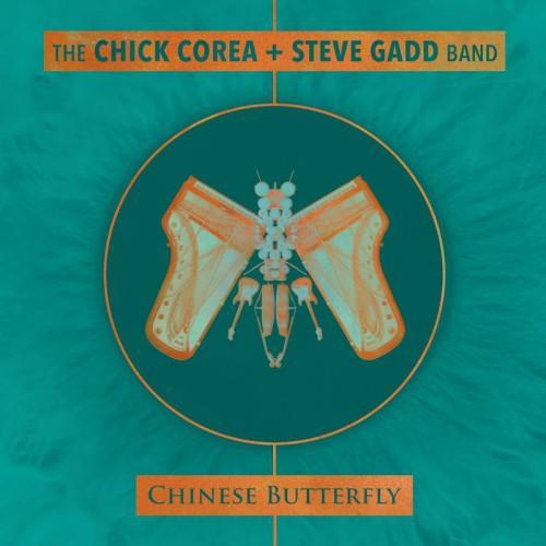 Chick Corea & Steve Gadd Band - Chinese Butterfly (2 cd) (2018)