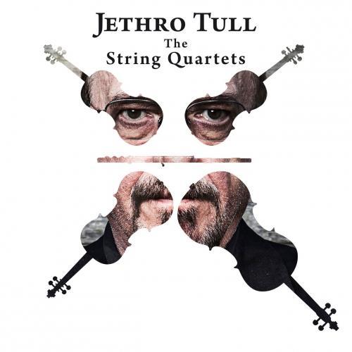 Jethro Tull - The String Quartets (2017)