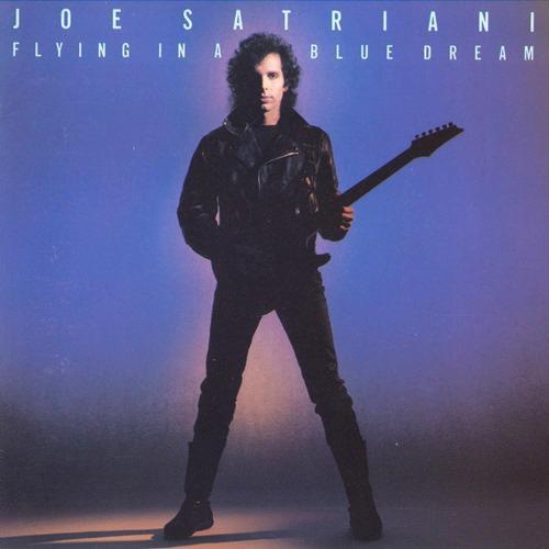 Joe Satriani - Flying In A Blue Dream (1989)