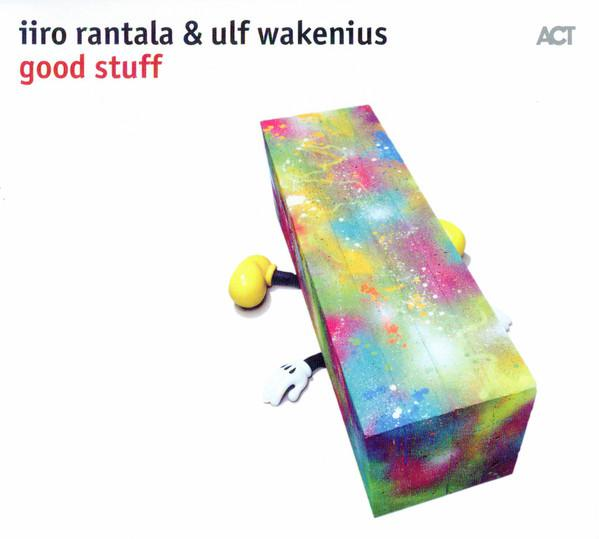 Iiro Rantala & Ulf Wakenius - Good Stuff (2017)