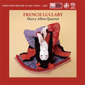 The Harry Allen Quartet - French Lullaby (2018)