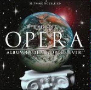BEST OPERA ALBUM  IN The WORLD EVER 2CD -