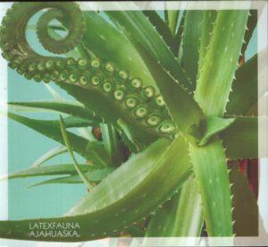 Latexfauna - Ajahuaska (2018)