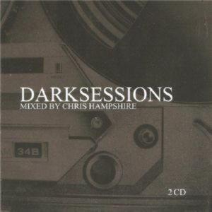 DARKSESSIONS - mixed by CHRIS HAMPSHIRE /2 CD/