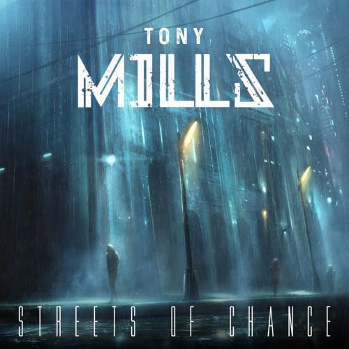 Tony Mills - Streets of Chance (2017)