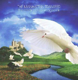 Manhattan Transfer - Chick Corea Songbook