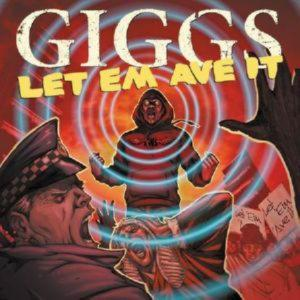 Giggs - Let Them Ave It