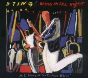 Sting - Bring On The Night /2cd/