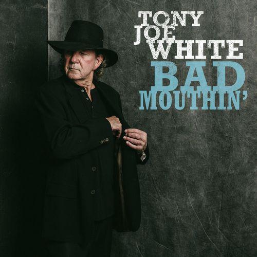 Tony Joe White - Bad Mouthin' (2018)