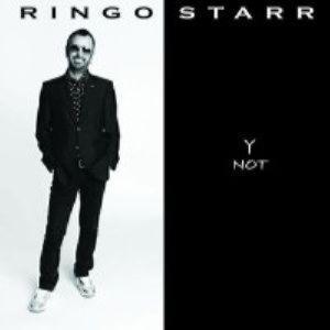 Ringo Starr - Y Not (2010)