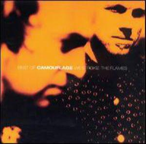 Camouflage - Best Of Camouflage: We Stroke The Flames