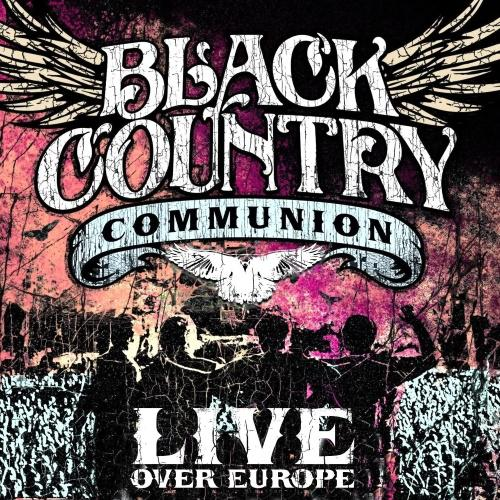Black Country Communion - Live Over Europe (2CD, 2012)
