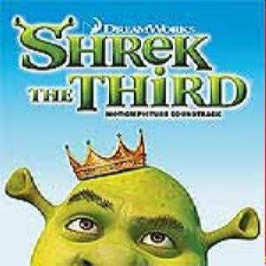 Soundtrack: Shrek 3 - The Third
