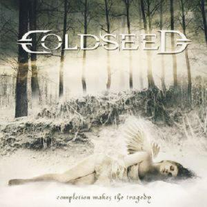 COLDSEED - COMPLETION MAKES THE TRAGEDY