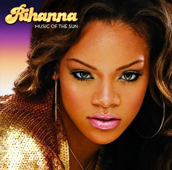 Rihanna - Music of the Sun (2005)
