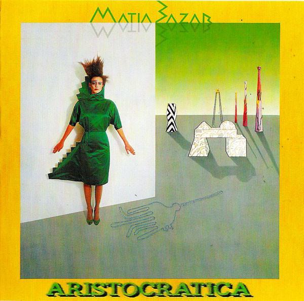 Matia Bazar - Aristocratica (1984)