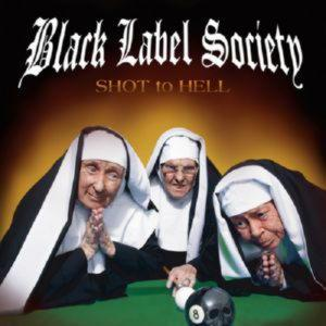 Black Label Society (Zakk Wylde, Ex-Ozzy Osbourne) - Shot to Hel