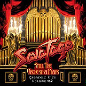 Savatage - Still The Orchestra Plays  —  Greatest Hits Volume 1&2