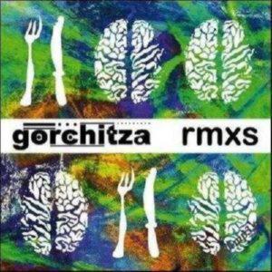 Gorchitza - Rmxs