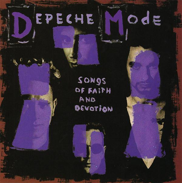 Depeche Mode - Songs Of Faith And Devotion (2006)